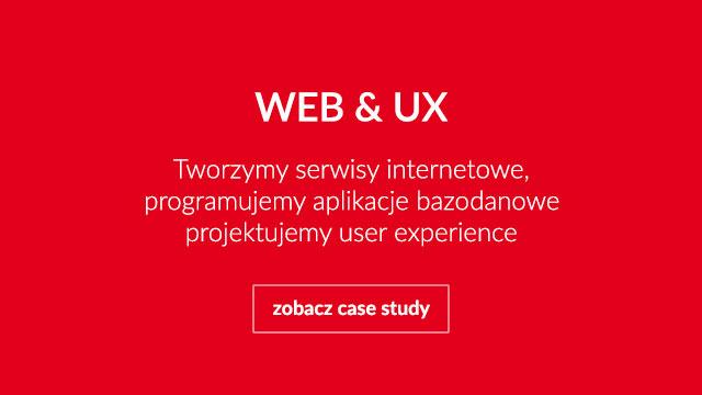 Tworzymy serwisy internetowe, programujemy aplikacje bazodanowe, projektujemy user experience